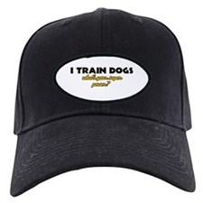I Train Dogs what's your super power Baseball Cap