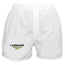 I Litigate what's your super power Boxer Shorts