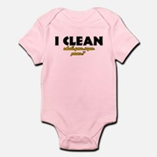 I Clean what's your super power Infant Bodysuit