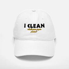 I Clean what's your super power Baseball Baseball Cap