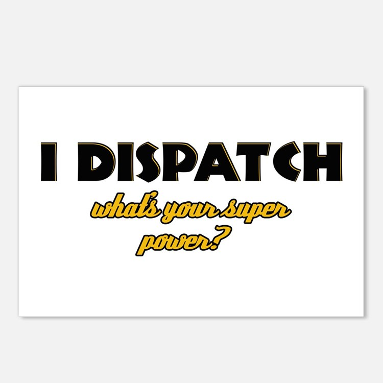 I Dispatch what's your super power Postcards (Pack
