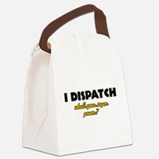 I Dispatch what's your super power Canvas Lunch Ba