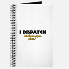I Dispatch what's your super power Journal