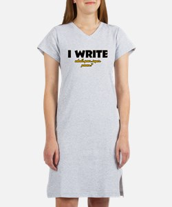 I Write what's your super powe Women's Nightshirt