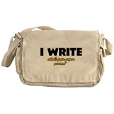 I Write what's your super powe Messenger Bag