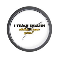 I Teach English what's your super powe Wall Clock