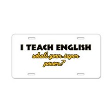 I Teach English what's your super powe Aluminum Li