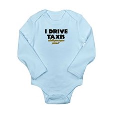 I Drive Taxis what's your super powe Long Sleeve I