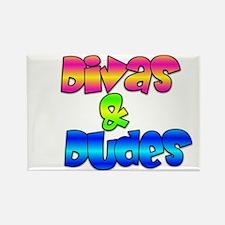 Divas & Dudes Rectangle Magnet
