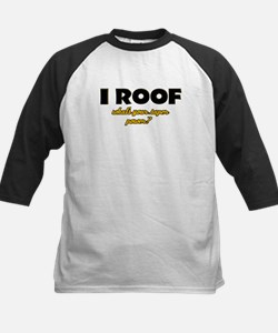 I Roof what's your super power Kids Baseball Jerse