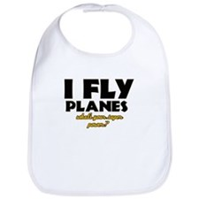 I Fly Planes what's your super power Bib