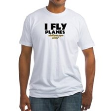 I Fly Planes what's your super power Shirt