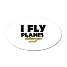 I Fly Planes what's your super power Wall Decal