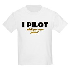 I Pilot what's your super power T-Shirt