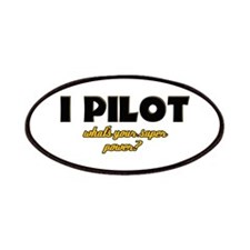 I Pilot what's your super power Patches