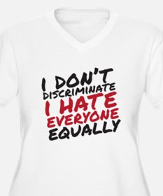 Hate Everyone Plus Size T-Shirt