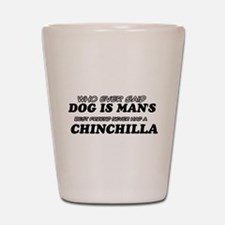 Chinchilla Designs Shot Glass