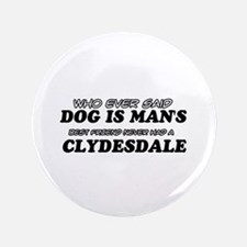 """Clydesdale Designs 3.5"""" Button (100 pack)"""