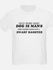 Dwarf Hamster Designs T-Shirt