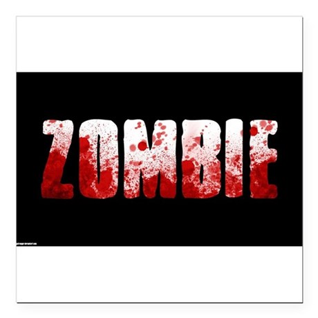 "zombie sign Square Car Magnet 3"" x 3"""