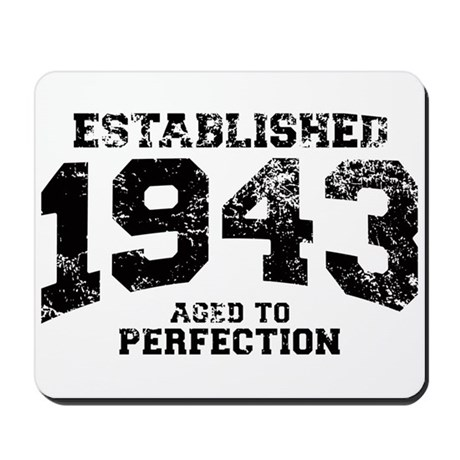 Established 1943 - Aged to perfection Mousepad