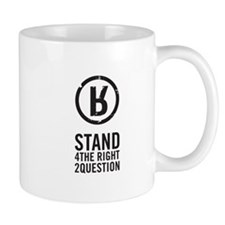 What do you stand for? Mug