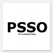 PSSO - It's a Knitting Thing Square Car Magnet 3""