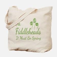 Oh Fiddleheads Tote Bag