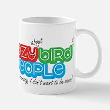 Crazy Bird People Mug