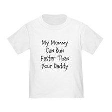 Faster Mommy T-Shirt