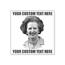 CUSTOM TEXT Margaret Thatcher Sticker