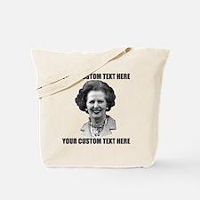 CUSTOM TEXT Margaret Thatcher Tote Bag
