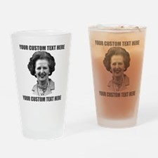 CUSTOM TEXT Margaret Thatcher Drinking Glass