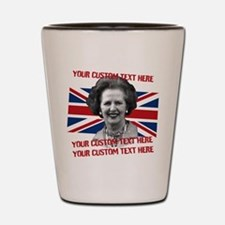 CUSTOM TEXT Thatcher UK Shot Glass