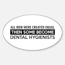 Dental hygienist Designs Sticker (Oval)