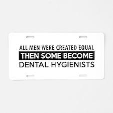 Dental hygienist Designs Aluminum License Plate
