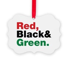 Red, Black and Green. Ornament