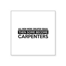 "Carpenter Designs Square Sticker 3"" x 3"""