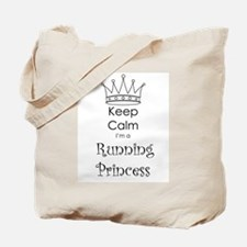 Keep Calm I'm a Running Princess Tote Bag