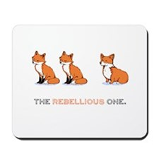 The Rebellious One - Mousepad