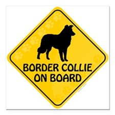 "Border Collie On Board Square Car Magnet 3"" x 3"""