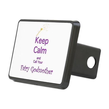 Keep Calm and Call your Fairy Godmother Hitch Cove