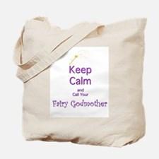 Keep Calm and Call your Fairy Godmother Tote Bag