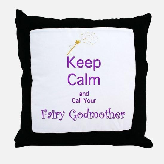 Keep Calm and Call your Fairy Godmother Throw Pill