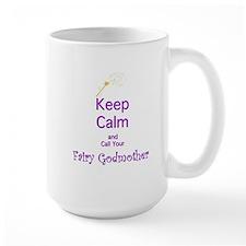 Keep Calm and Call your Fairy Godmother Mug
