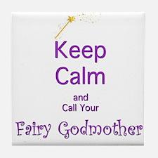 Keep Calm and Call your Fairy Godmother Tile Coast