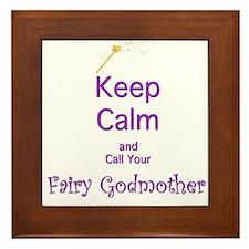 Keep Calm and Call your Fairy Godmother Framed Til