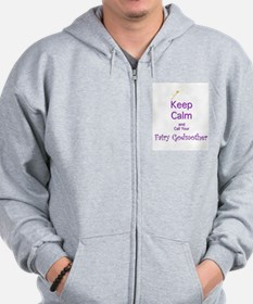 Keep Calm and Call your Fairy Godmother Zip Hoodie