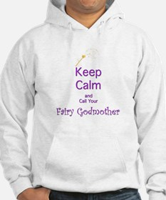 Keep Calm and Call your Fairy Godmother Hoodie