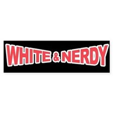White and Nerdy Bumper Bumper Sticker